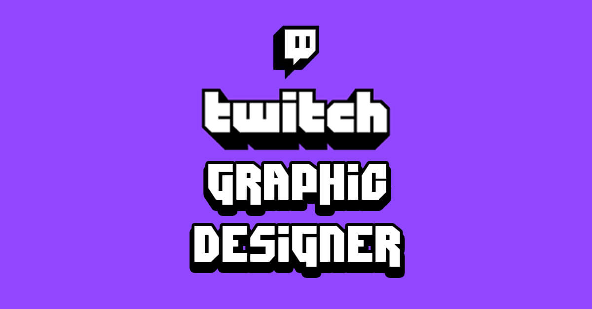 Twitch Graphic Designer Line creates Twitch channel graphics for panels, screens, badges and emojis